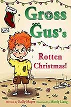 GROSS GUS's Rotten Christmas:…