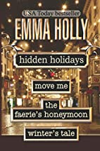 Holiday Bundle (Move Me, The Faerie's…