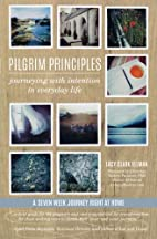 Pilgrim Principles: Journeying with…