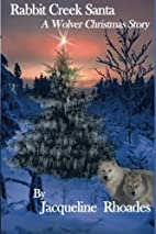 Rabbit Creek Santa (The Wolvers #4) by…