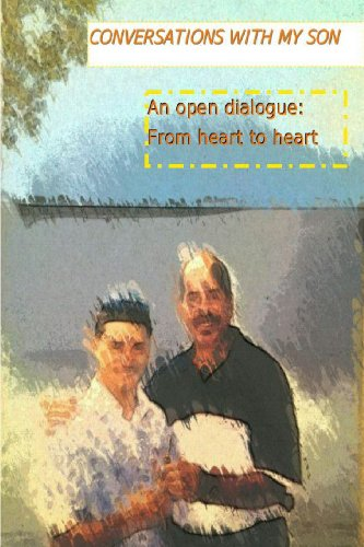 conversations-with-my-son-an-open-dialogue-from-heart-to-heart