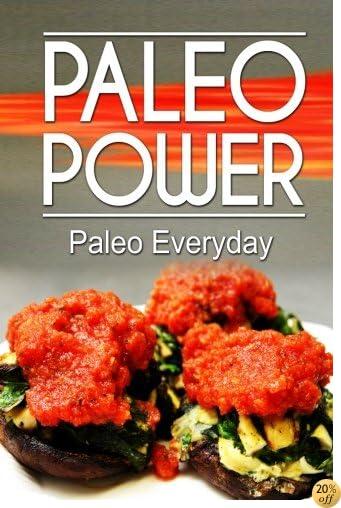 Paleo Power - Paleo Everyday