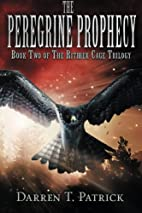 The Peregrine Prophecy: Book Two of The…