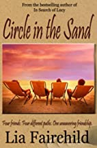 Circle in the Sand by Lia Fairchild