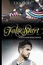False Start (Love and Skate, #5) by Lila…