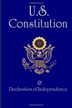 US Constitution: and Declaration of…