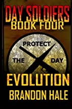 Evolution (Day Soldiers) (Volume 4) by…
