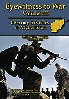 Eyewitness to War - Volume III: US Army…