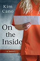 On The Inside by Kim Cano