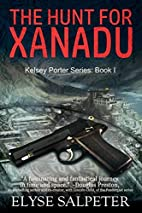 The Hunt for Xanadu (The Kelsey Porter…