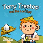 Terry Treetop and the lost egg by Tali Carmi