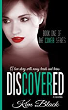 Discovered (The Cover Series) (Volume 1) by…