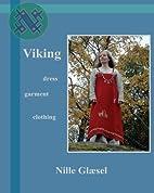 Viking: Dress Clothing Garment by Nille…