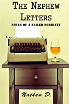 The Nephew Letters: Notes of a Failed…