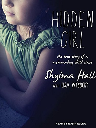 hidden-girl-the-true-story-of-a-modern-day-child-slave