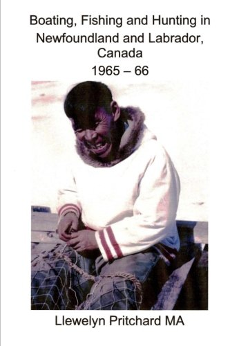 boating-fishing-and-hunting-in-newfoundland-and-labrador-canada-1965-66-photo-albums-volume-1-indonesian-edition