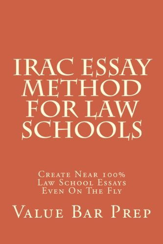 irac-essay-method-for-law-schools-create-near-100-law-school-essays-even-on-the-fly