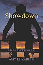 Showdown (Aspen Eyes, #3) by Amy Elizabeth