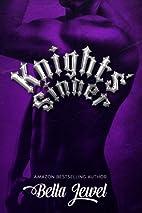 Knights' Sinner by Bella Jewel