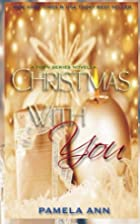 Christmas with You (Torn, #5.5) by Pamela…
