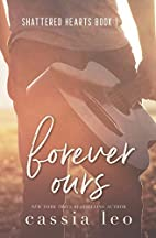 Forever Ours (Shattered Hearts, #0.5) by…