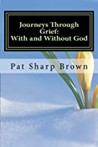 Journeys Through Grief: With and Without God…