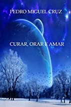 Curar, Orar e Amar (Portuguese Edition) by…