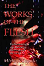 The Works of the Flesh: Understanding and…