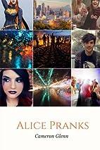 Alice Pranks