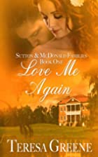 Love Me Again (Sutton and McDonald Families…