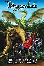 Dragonbait by David McLain