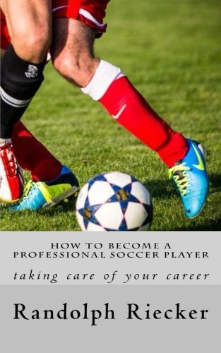 how-to-become-a-professional-soccer-player-taking-care-of-your-career