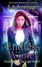 Endless Winter (Guardians of the Light, #1)…