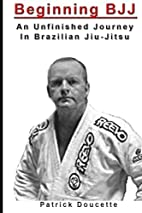 Beginning BJJ: An Unfinished Journey in…