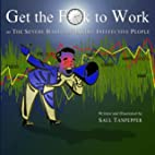 Get the F**k to Work: The Severe Habits of…
