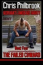 The Failed Coward: Adrian's Undead Diary…