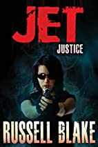 Justice [Jet #6] by Russell Blake