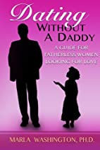 Dating Without A Daddy: A Guide For…