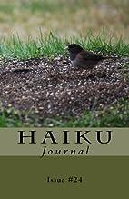 Haiku Journal: Issue #24 by Contributing…