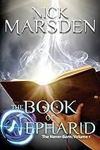The Book of Nepharid: The Never-Born: Volume…