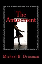 The Amusement: An Original Screenplay by…