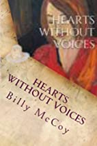 Hearts Without Voices by Billy McCoy