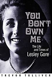 You Don't Own Me: The Life and Times of…
