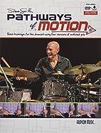 Steve Smith Pathways of Motion…