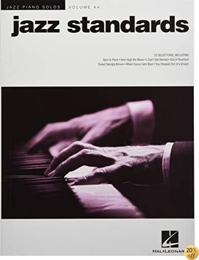 Jazz Standards: Jazz Piano Solos Series Volume 44