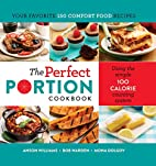 The Perfect Portion Cookbook by Bob Warden