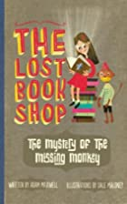 Mystery of the Missing Monkey by Adam…