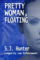 Pretty Woman, Floating by S.J. Hunter