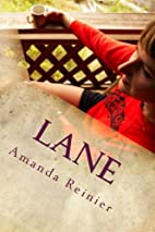 Lane: Small Town Dating by Amanda Reinier
