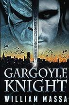Gargoyle Knight by William Massa